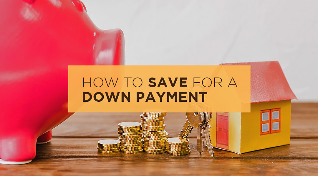 Save for a down payment cover