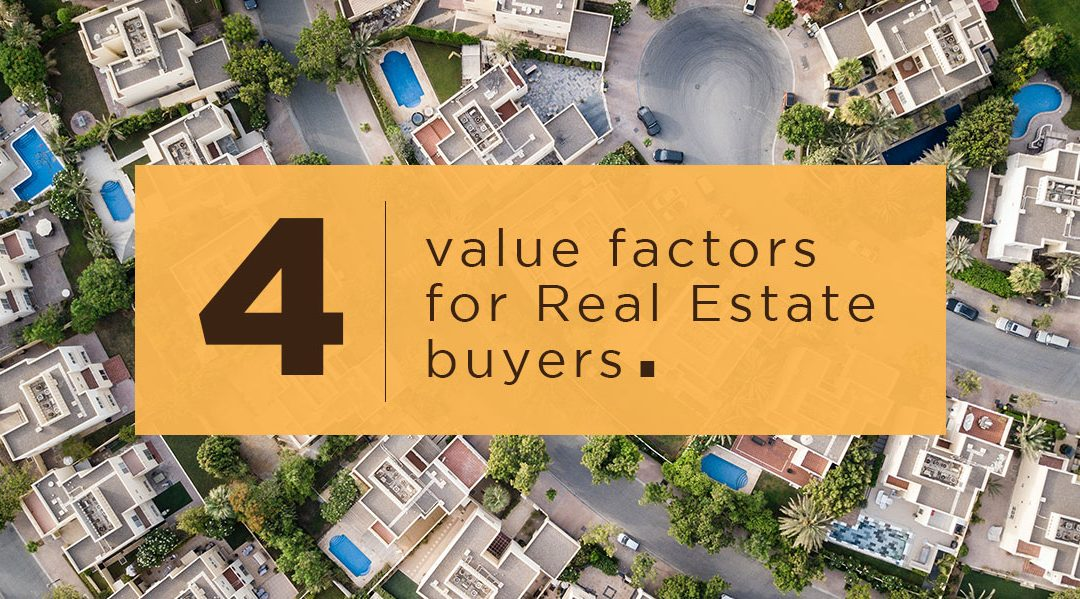 VALUE FACTORS FOR REAL ESTATE BUYERS IN THE NEW NORMAL